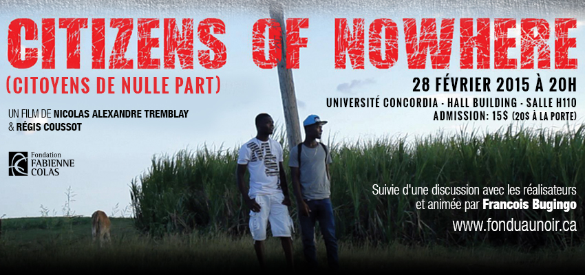 NE MANQUEZ PAS LA PROJECTION DU FILM CITIZENS OF NOWHERE (CITOYENS DE NULLE PART) !