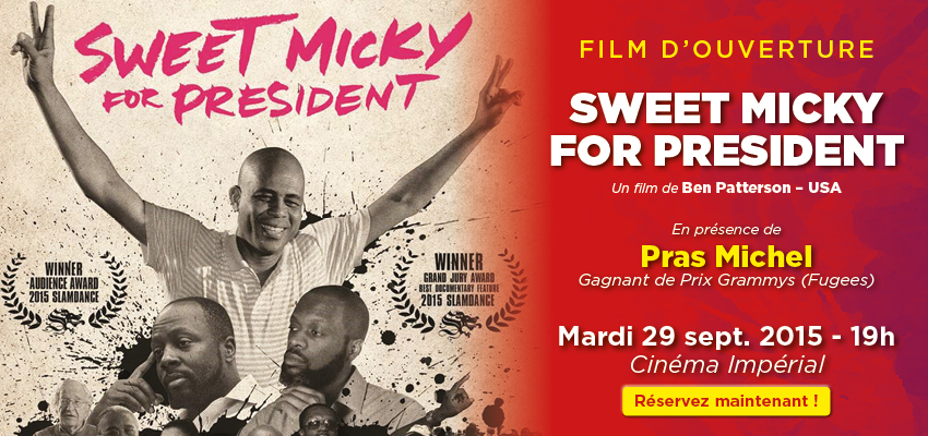 SWEET MICKY FOR PRESIDENT to open the 11th MIBFF in the presence of PRAS MICHEL