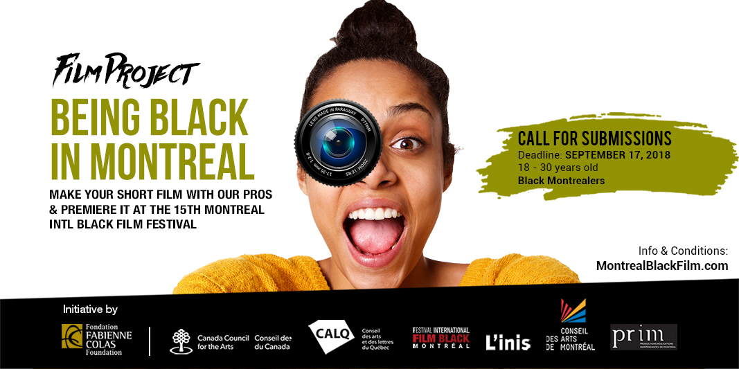 Being Black in Montreal: Come make your film!