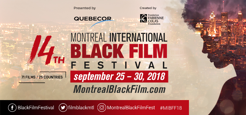 14TH MIBFF: SPIKE LEE IS BACK TO THE MONTREAL INTL BLACK FILM FESTIVAL + 72 FILMS FROM 25 COUNTRIES!