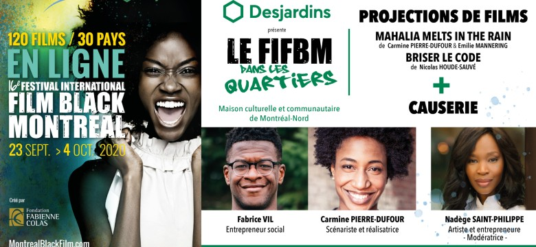 LE FIFBM DANS LES QUARTIERS: BRISER LE CODE + MAHALIA MELTS IN THE RAIN
